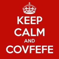 keep-calm-and-covfefe